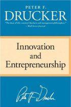 Peter Drucker's classic book on innovation and entrepreneurship