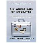 Six Questions of Socrates : A Modern-Day Journey of Discovery Through World $7.98 Free Shipping!