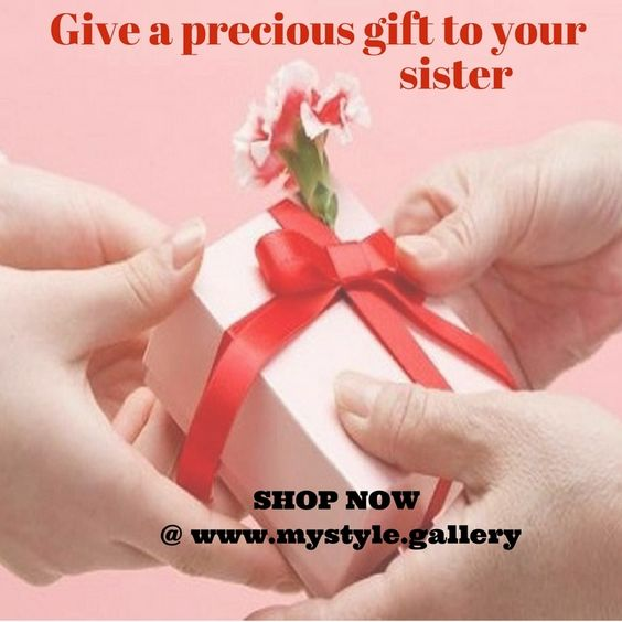 Give a precious gift to your sister available at http://mystyle.gallery