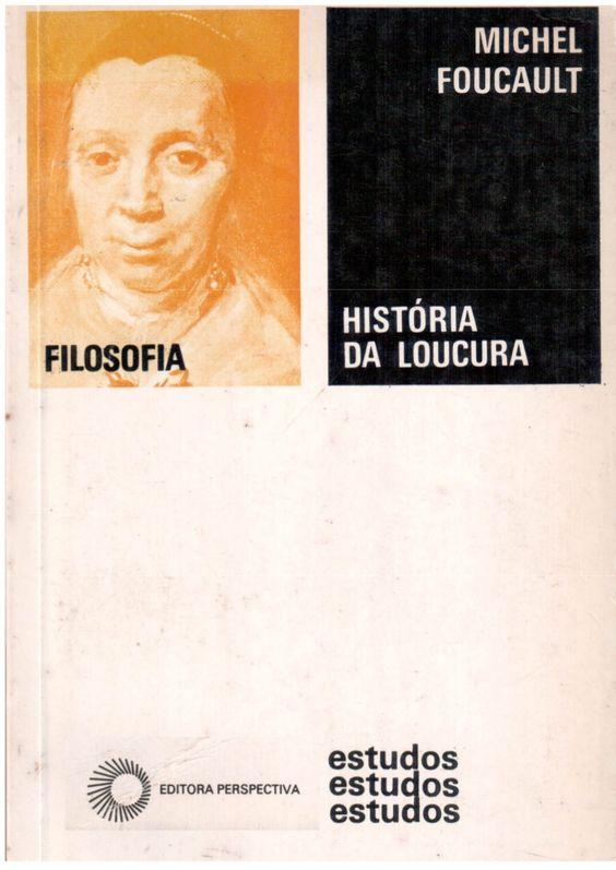 histria-da-loucura-foucault by Vanessa Azevedo via Slideshare