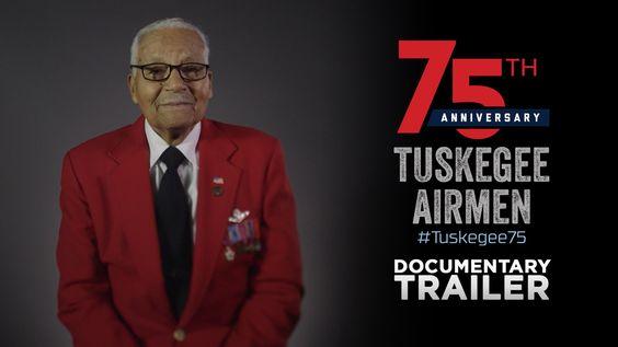 Tuskegee Airmen 75th Anniversary - Documentary Trailer