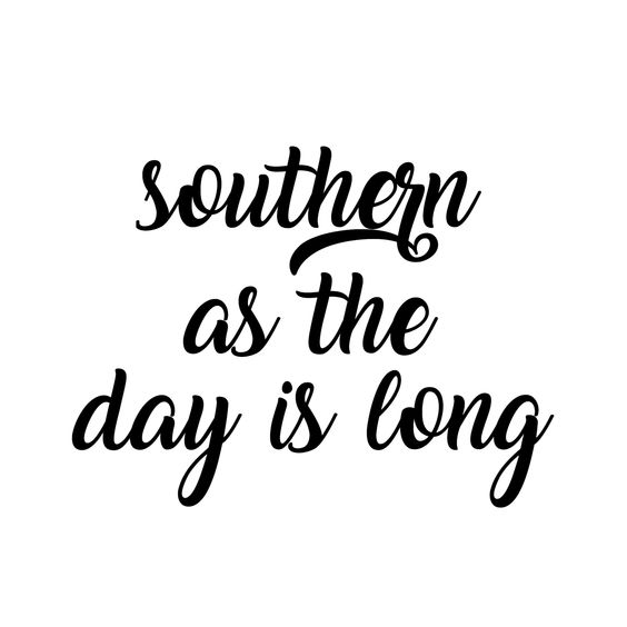 #southernasthedayislong #southern