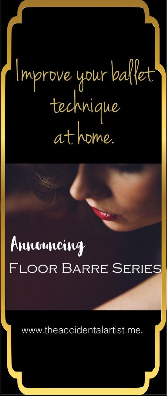 Floor barre. Make progress by working alone! via @The Accidental Artist