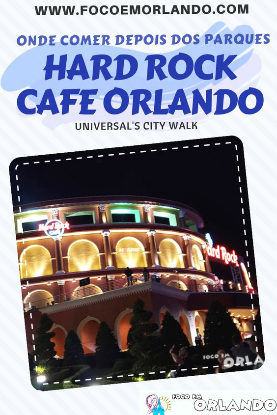 Hard Rock Cafe Orlando - onde comer no Universal City Walk