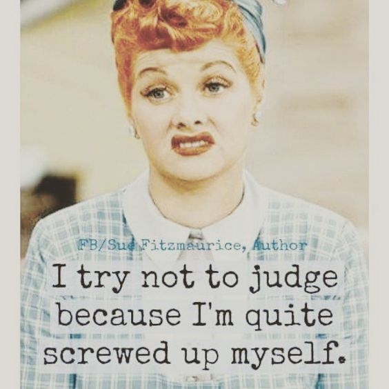 Funny Quotes I Love Lucy : Lucy Ball I was told by someone on more than one occasion that I was ...
