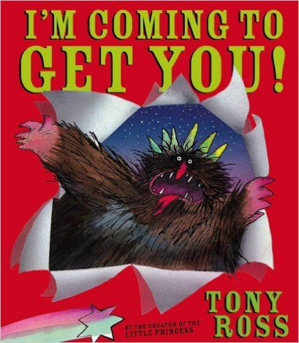 I'm Coming to Get You!: Amazon.co.uk: Tony Ross: 9781842707432: Books: