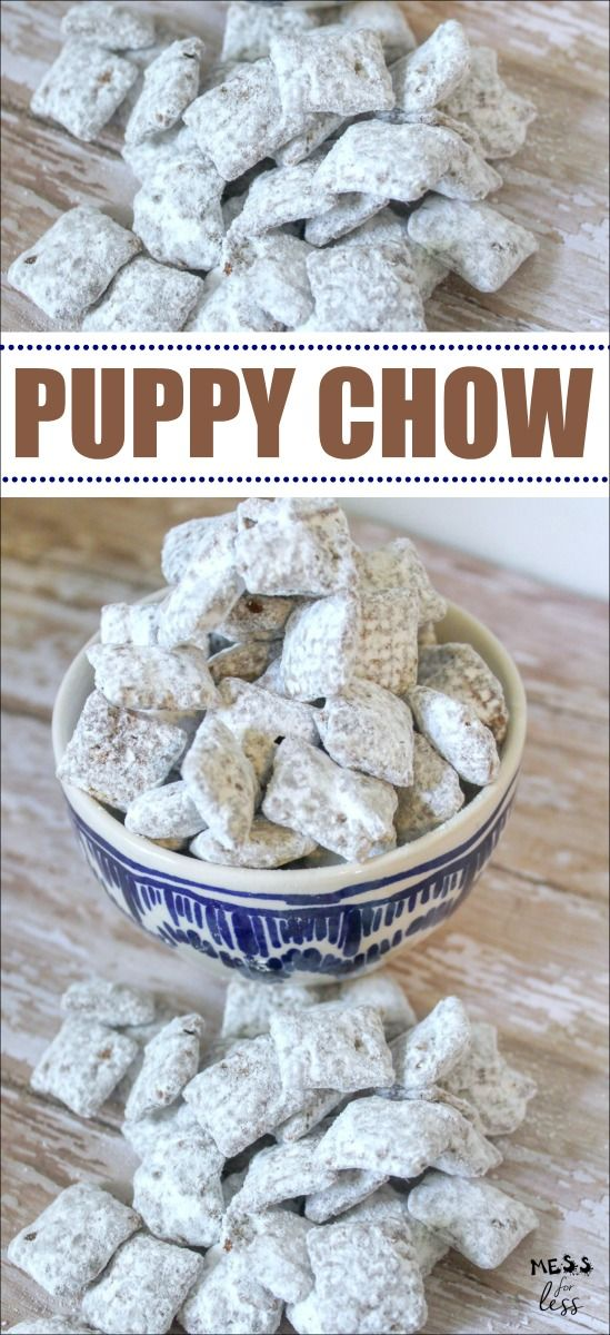 This Puppy Chow Recipe Is Made With Chex Chocolate Peanut Butter And Powdered Sugar The Combination O Puppy Chow Recipes Peanut Butter Chex Mix Sweet Snacks