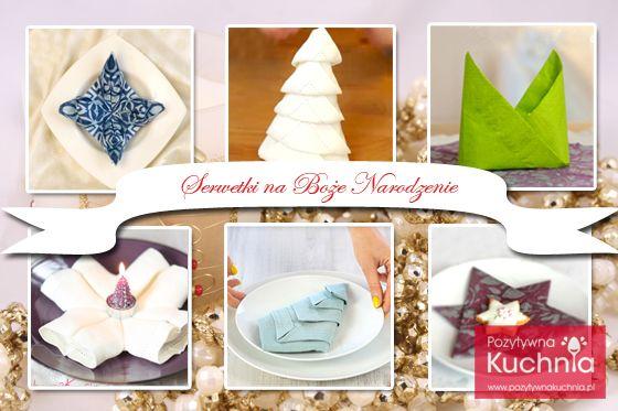 Składanie serwetek na stół wigilijny - wszystkie pomysły w jednym miejscu   http://pozytywnakuchnia.pl/serwetki-boze-narodzenie/  #howto #serwetki #home #decor #wigilia