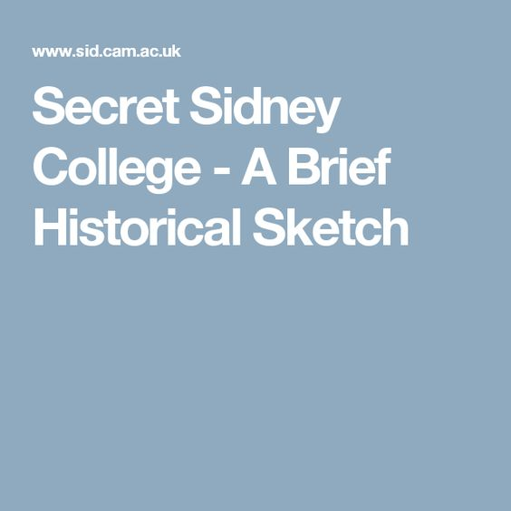 Secret Sidney College - A Brief Historical Sketch