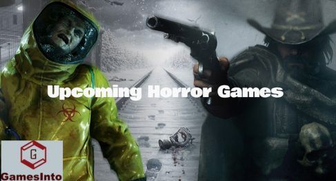 Best Horror Games 2020.Upcoming Horror Games Top Best List Of Upcoming Horror