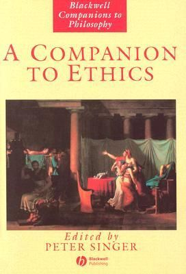 A companion to ethics / edited by Peter Singer Edición	1st pub. with corrections Publicación	Oxford : Blackwell, cop. 1993