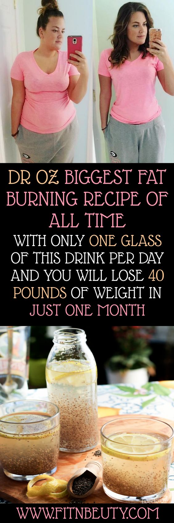 DR OZ BIGGEST FAT BURNING RECIPE OF ALL TIME WITH ONLY ONE GLASS OF THIS DRINK PER DAY AND YOU WILL LOSE 40 POUNDS OF WEIGHT IN JUST ONE MONTH!