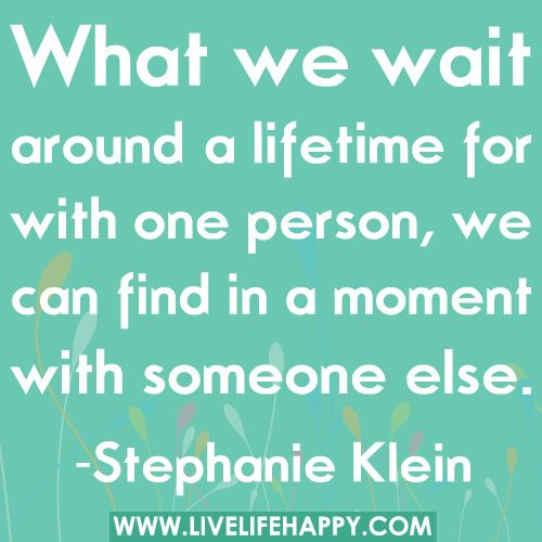 What We Wait Around A Lifetime For With One Person