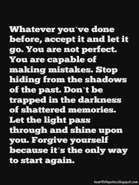 Moving forward, I have made mistakes. I am done with that. I am righting the wrongs.