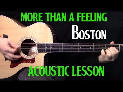 How To Play More Than A Feeling On Guitar By Boston Acoustic Guitar Lesson Youtube Acoustic Guitar Lessons Guitar Lessons Tutorials Guitar Lessons Songs
