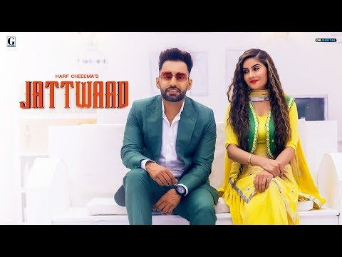 Jattwaad Harf Cheema Gurlez Akhtar Official Song Latest Punjabi Songs Gk Digital Geet Mp3 Youtube In 2020 Song Lyrics Songs Lyrics