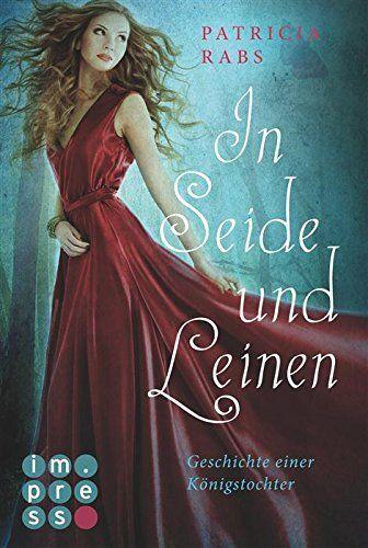 In Seide und Leinen. Geschichte einer Königstochter von Patricia Rabs, http://www.amazon.de/dp/B00VK0CHNW/ref=cm_sw_r_pi_dp_W.5tvb0QABK83