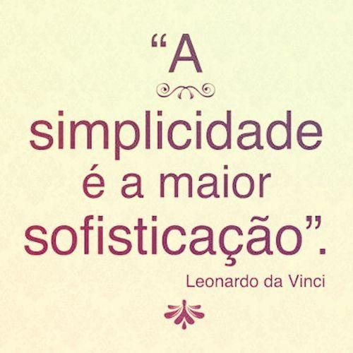 Simplicidade, por Da Vinci.