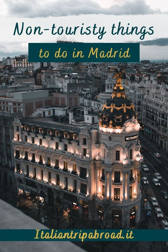 Non touristy things to do in Madrid Spain
