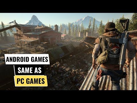 Top 10 Android Games Same As Pc Games 2019 Console Quality Games