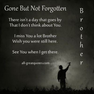 Big Brother Quotes About Brothers Death