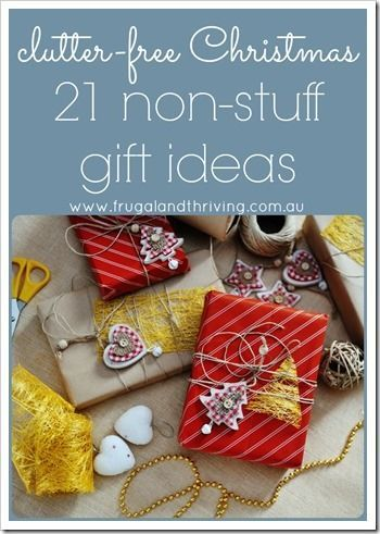 Most of us have too much clutter in our homes. Here are 21+ non-stuff gift ideas that show your generosity for Christmas without adding the the clutter.