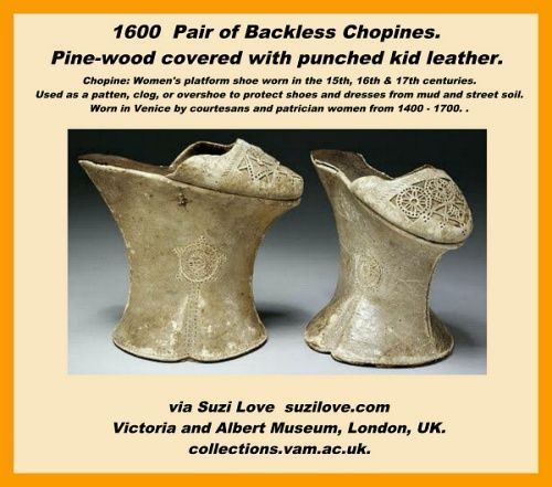 1600 Pair of Backless Chopines. Pine-wood covered with punched kid leather. via Victoria and Albert Museum, London, UK. collections.vam.ac.uk.