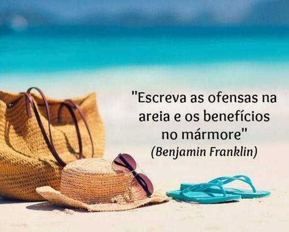 Recado Frase Escreva As Ofensas Na Areia E Os Beneficios No
