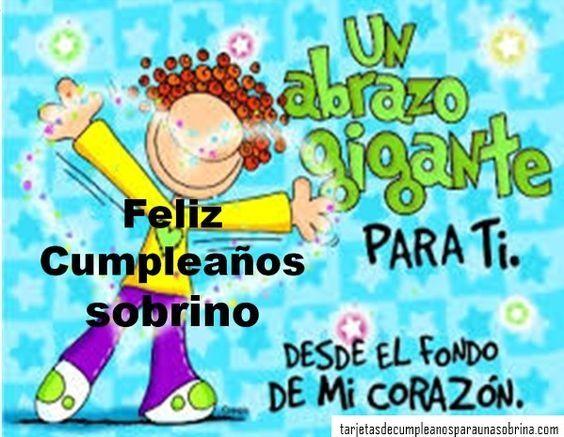 Saludos Cumpleaños A Sobrino Y Ahijado Querido Felicitacion De Cumpleaños Amiga Feliz Cumpleaños Sobrino Querido Cumpleaños Chistoso