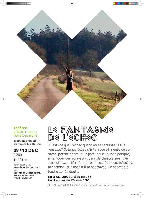 Affiche du spectacle Le Fantasme de L'Echec par Véronique Bettencourt du 09 au 13 Décembre au Théâtre Les Ateliers.