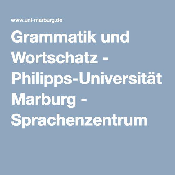 Grammatik und Wortschatz - Philipps-Universität Marburg - Sprachenzentrum