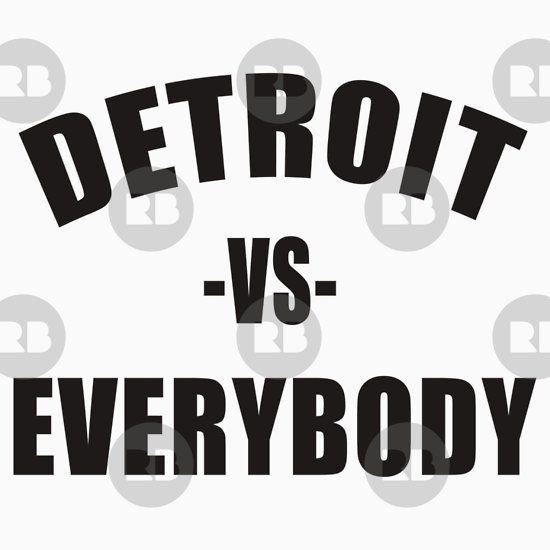 Detroit Vs Everybody Detroit Vs Everybody Detroit Baby One Piece