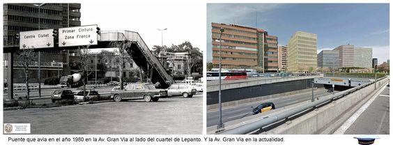 Puente que avía en el año 1980 en la Av. Gran Vía al lado del cuartel de Lepanto. Av. Gran Vía en la actualidad.