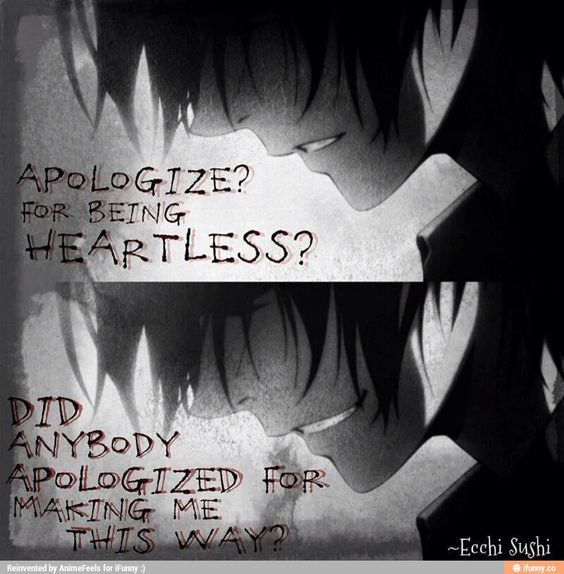some dark or sad anime quotes sometimes are a reflection