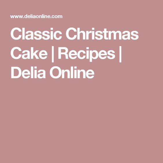 Classic Christmas Cake | Recipes | Delia Online