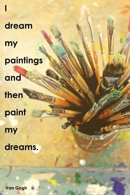 Oh ..... Van Gogh! This is one of my favorite 'Painter's' quotes by my favorite artist!
