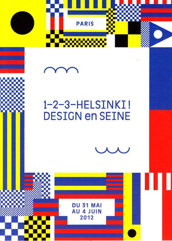 1–2–3–Helsinki en Seine poster by Studio Werklig http://www.institut-finlandais.asso.fr/home/item/567-1-2-3-helsinki-design-en-seine http://www.werklig.com/page/people.aspx #graphic_design #finnish_design #geometric