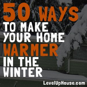 Here's 50 ways to make your home warm and cozy in the winter WITHOUT turning up the thermostat! #EnergySavingTips #CozyWinter