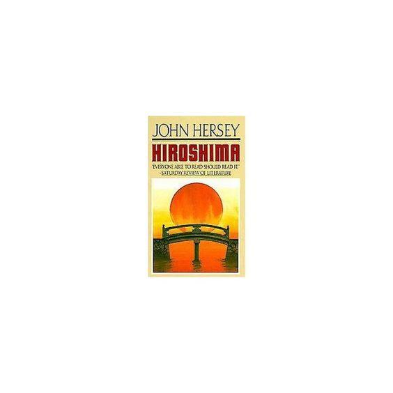Hiroshima (Reprint) (Paperback) (John Hersey)