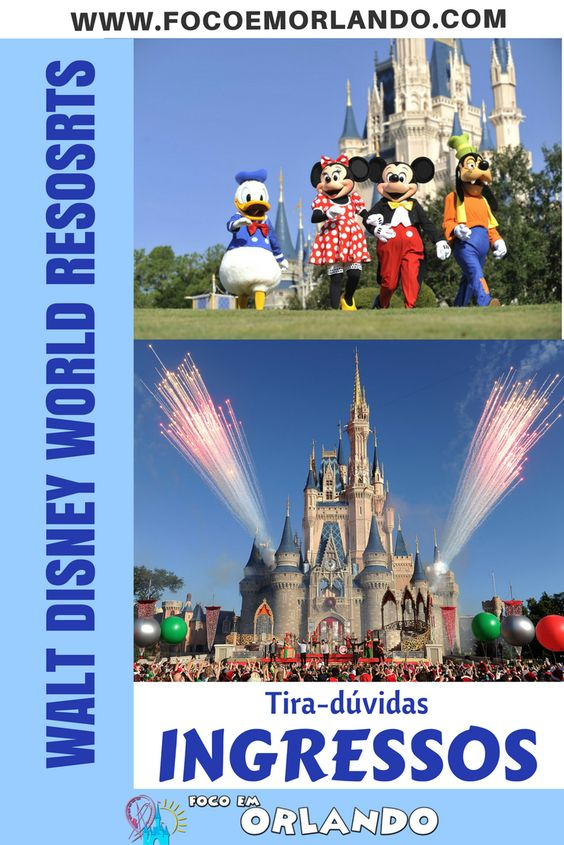 Tira-dúvidas - Ingressos Walt Disney World Resorts