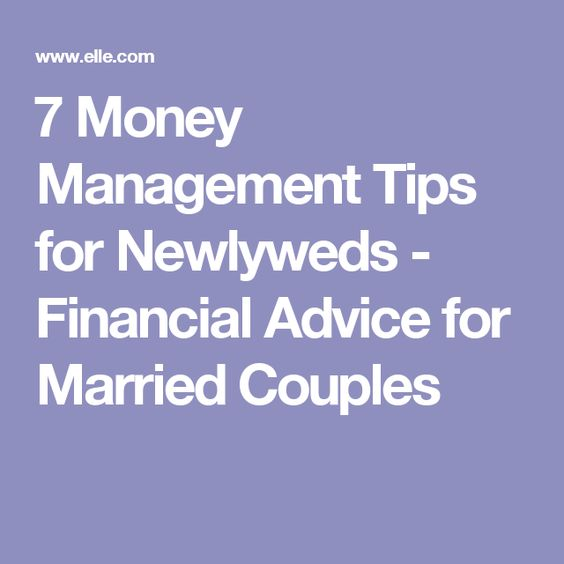 ​7 Money Management Tips for Newlyweds - Financial Advice for Married Couples