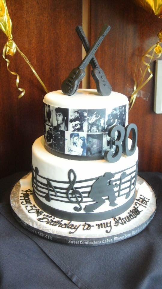 My Husband 30th Birthday Cake He Is A Major Elvis Fan It Says