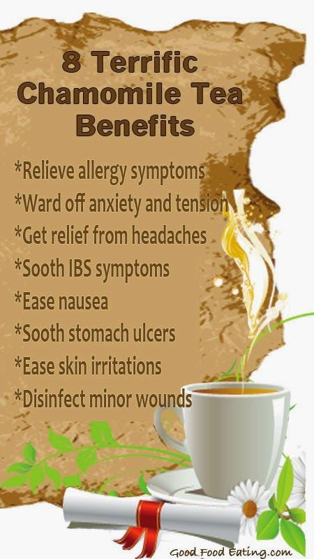 8 Terrific Chamomile Tea Benefits  Relieve allergy symptoms  Ward off anxiety and tension  Get relief from headaches Sooth IBS symptoms  Erase nausea  Sooth stomach ulcers Ease skin irritations  Disinfect minor wounds