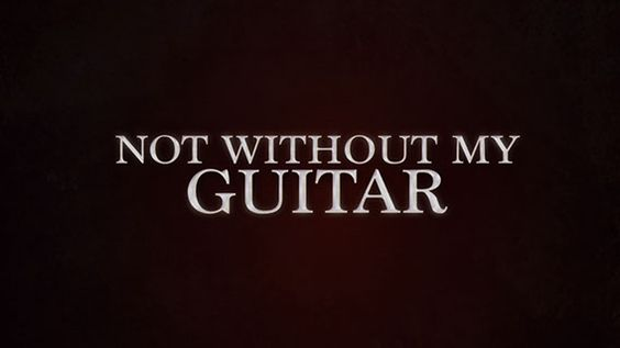 "NOT WITHOUT MY GUITAR - Check out the work that went into the short film ""Not Without My Guitar!"""