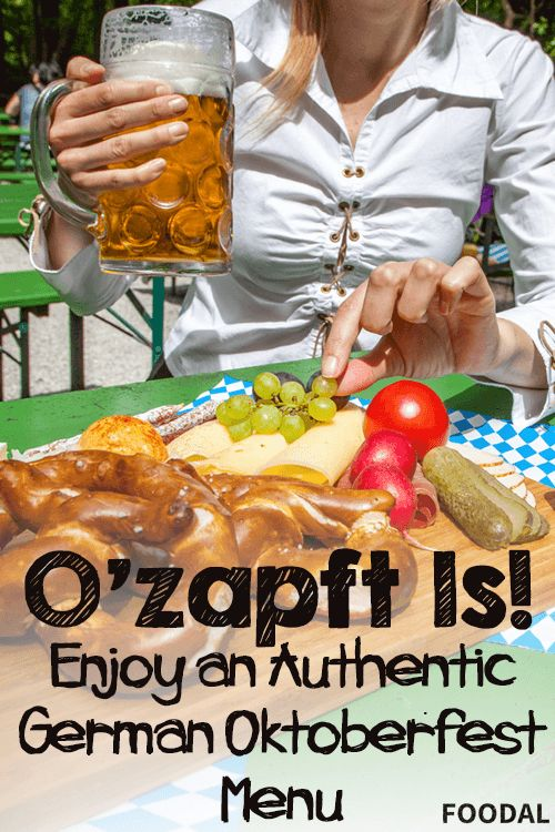 O'zapft Is - Enjoy an Authentic German Oktoberfest Menu | Foodal.com