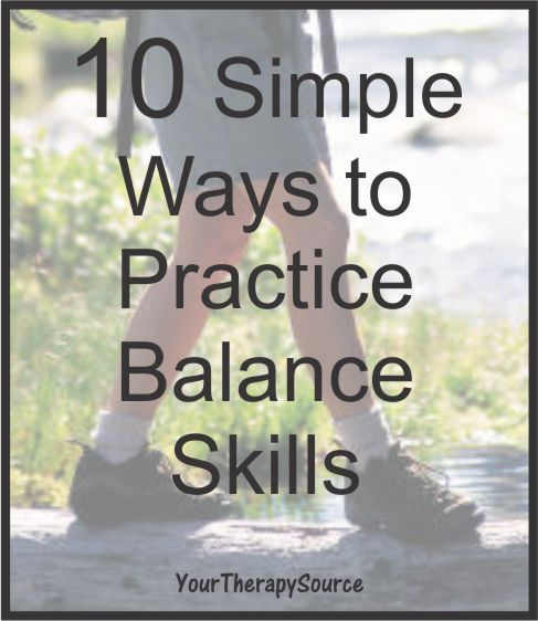10 Simple Ways to Work on Balance | Your Therapy Source - www.YourTherapySource.com