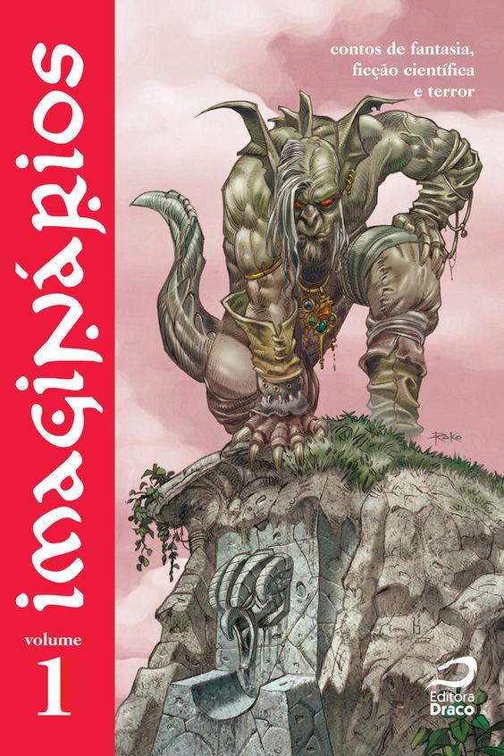 Imaginários v. 1 - contos de fantasia, ficção científica e terror, org. Eric Novello, Saint-Clair Stockler, Tibor Moricz