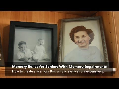 How To Create a Memory Box for an Alzheimer's or Dementia Senior or Resident