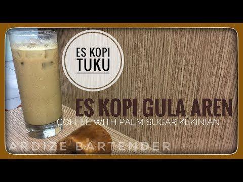 Resep Minuman Es Kopi Tuku Palm Sugar Coffee Viral Anti Gagal Youtube Palm Sugar Coffee Food Recipies