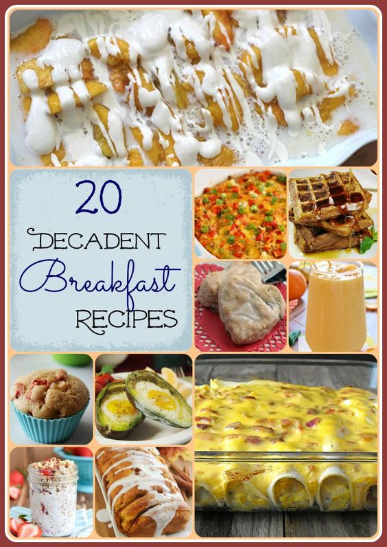 20 Decadent Breakfast Recipes, Calling all lovers of Breakfast, This incredible round up of 20 Recipes will have you enjoying breakfast for lunch and dinner.